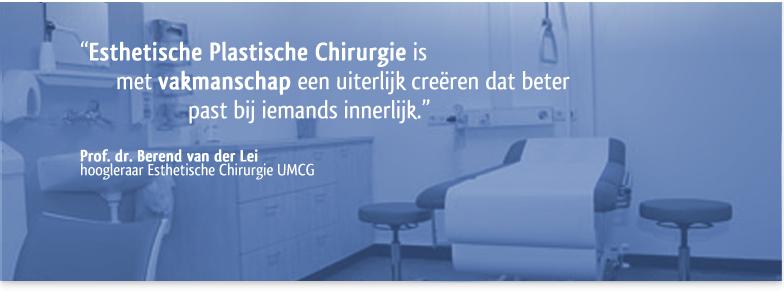 Universitair Centrum Esthetische Chirurgie - Groningen